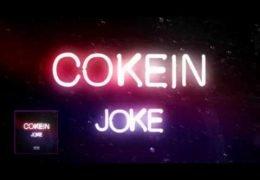 Joke – Cokein (English lyrics)