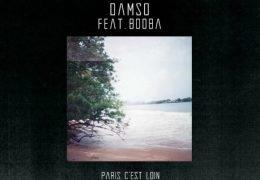Damso – Paris c'est loin ft. Booba (English lyrics)