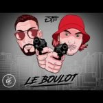 DTF – Le Boulot (English lyrics)