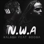 Kalash – NWA ft. Booba (English lyrics)