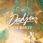 Dadju – Bob Marley (English lyrics)