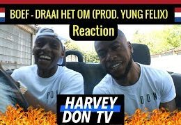 Harvey Don // BOEF – DRAAI HET OM (PROD. YUNG FELIX) Reaction