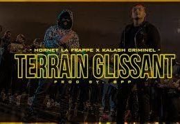 Hornet La Frappe ft. Kalash Criminel – Terrain Glissant (English lyrics)