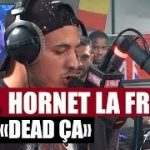 Hornet La Frappe – Dead ça (English lyrics)