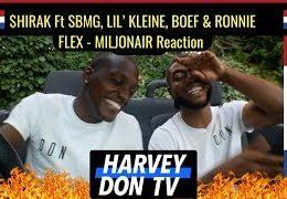 $HIRAK ft. SBMG, LIL' KLEINE, BOEF, RONNIE FLEX – MILJONAIR (Reaction)