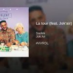 SADEK – La Tour ft. JOK'AIR (English lyrics)