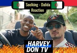 HARVEY DON TV – SOOLKING – Dalida (Reaction video)