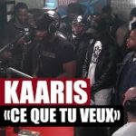 KAARIS – Ce que tu veux (English lyrics)