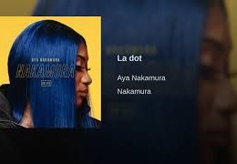 AYA NAKAMURA – La dot (English lyrics)