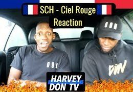SCH – Ciel Rouge Reaction + [English Translation] #SCH #CIELROUGE #Harveydontv @raymanbeats