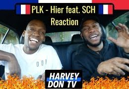 PLK – Hier feat. SCH Reaction