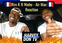 Rim'K – Air Max ft. Ninho Reaction #HarveyDonTV @Raymanbeats