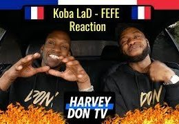 Koba Lad – FEFE Reaction #HarveyDonTV @Raymanbeats