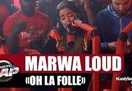 MARWA LOUD – Oh la folle LIVE on Skyrock radio