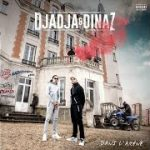 DJADJA & DINAZ – J'ai pas dormi de la nuit (English lyrics)