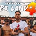 HEUSS L'ENFOIRE – BX Land 4 (English lyrics)