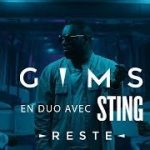 MAITRE GIMS – Reste ft. STING (English lyrics)