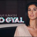 LYNA MAHYEM – Bad Gyal (English lyrics)