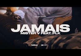 MISTER V – Jamais ft PLK (English lyrics)