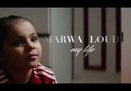 MARWA LOUD – My Life (English lyrics)